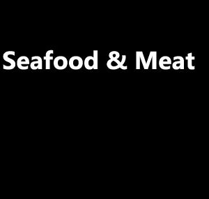Seafood & Meat